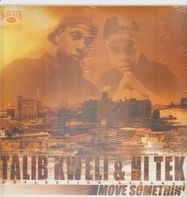 Talib Kweli & Hi-Tek - Move Somethin'