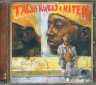 Talib Kweli & Hi-Tek : Reflection Eternal - Train Of Thought