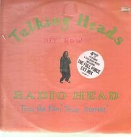 Talking Heads - Radio Head / Hey Now