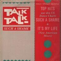 Talk Talk - Such A Shame