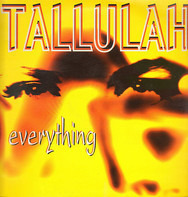 Tallulah - Everything