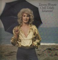 Tammy Wynette - Only Lonely Sometimes