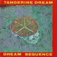 Tangerine Dream - Dream Sequence