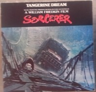 Tangerine Dream - Sorcerer (Music From The Original Motion Picture Soundtrack)