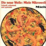 Tangerine Dream, Jean-Michel Jarre, Mike Oldfield a.o. - Die Neue Welle: Miele Mikrowelle