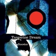 Tangerine Dream - Booster -Ltd/Deluxe-
