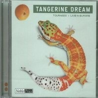 Tangerine Dream - Tournado (Live In Europe)