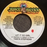 Tanya Stephens - Let It Go Girl