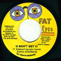 Tanya Stephens - U Don't Get It