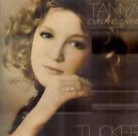 Tanya Tucker - Lovin' and Learnin'