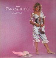 Tanya Tucker - Should I Do It