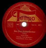 Tanzorchester Ernst Jäger - Der neu Frühjahrshut / Grüß mir die Damen (Die Bar von Jonny Miller)