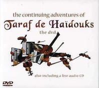 Taraf de Haïdouks - The Continuing Adventures of Taraf de Haidouks
