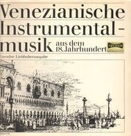 Tartini / Vivaldi / Pescetti / a.o. - Venezianisce Instrumentalmusik aus dem 18.Jahrhundert