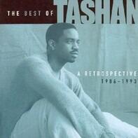 Tashan - The Best Of Tashan- A Retrospective 1986-1993