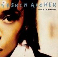 Tasmin Archer - Lords Of The New Church / Hero
