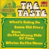 Taste - Die Vier Grossen Hits