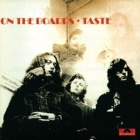 Taste - On The Boards -Reissue-