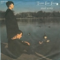 Tears For Fears - Mad World / Ideas As Opiates