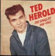 Ted Herold - Die Singles 1961-1962