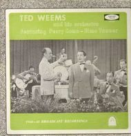 Ted Weems and his Orchestra - 1940-41 Broadcast Recordings