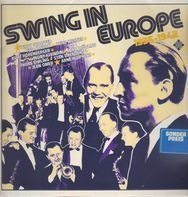 Teddy Stauffer, Fud Candrix, Heinz Wehner... - Swing in Europe 1936-1942