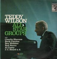 Teddy Wilson - All Star Groups