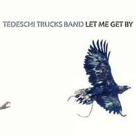Tedeschi Trucks Band - Let Me Get By (2-Lp)