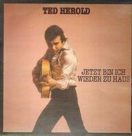 Ted Herold - Jetzt Bin Ich Wieder zu Haus