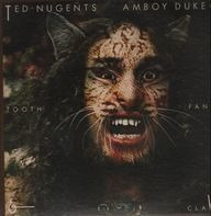 Ted Nugent's Amboy Dukes - Tooth, Fang & Claw