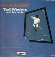 Ted Weems and his Orchestra - Touch Dancing Is Back