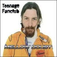 Teenage Fanclub - Mellow Doubt