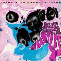 Television Personalities - They Could.. -Coloured-