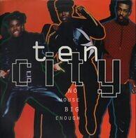 Ten City - No House Big Enough