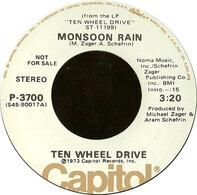 Ten Wheel Drive - Monsoon Rain / Close Up The Cheese