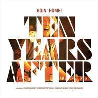 Ten Years After - Goin' Home!