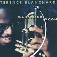 Terence Blanchard - Wandering Moon
