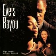 Terence Blanchard - Eve's Bayou