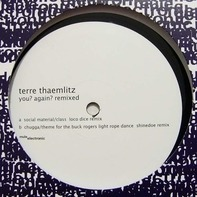 Terre Thaemlitz - You? Again? Remixed