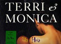 Terri & Monica - Uh Huh