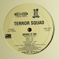 Terror Squad - Bring It On / Gimme Dat