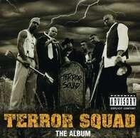 Terror Squad - Terror Squad