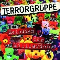 Terrorgruppe - Melodien Fur Milliarden