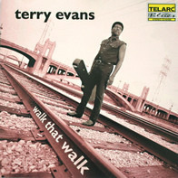 Terry Evans - Walk That Walk