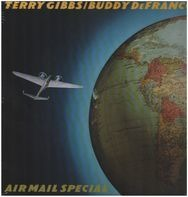 Terry Gibbs / Buddy DeFranco - Air Mail Special