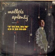 Terry Gibbs - Mallets-A-Plenty