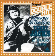 Terry Jacks - Seasons In The Sun / If You Go Away