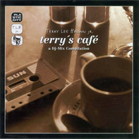 Terry Lee Brown Jr. - Terry's Café - A DJ-Mix Compilation