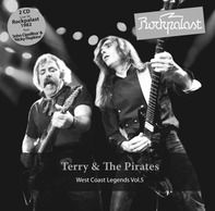 Terry & The Pirates - Rockpalast:West Coast Legends Vol. 5