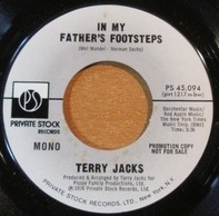 Terry Jacks - In My Father's Footsteps / Until You're Down
